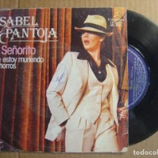Discos de vinilo: ISABEL PANTOJA - EL SEÑORITO + ME ESTOY MURIENDO A CHORROS - SINGLE 1979 - COLUMBIA. Lote 114792667