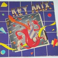 Discos de vinilo: KEY MIX LP 1986 KEY RECORDS EDICION ESPAÑOLA SPAIN GATEFOLD. Lote 114795011