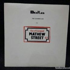 Discos de vinilo: BEATLES - THE CAVERN CLUB 1962- EP - MUY RARO- INMACULADO - PAUL MCCARTNEY- JOHN LENNON. Lote 114802811