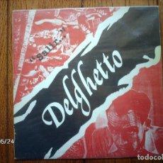 Discos de vinilo: DELGHETTO - SALIR.... Lote 114806983