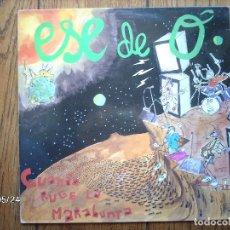 Discos de vinilo: ESE DE O - CUANDO RUGE LA MARABUNDA . Lote 114808127