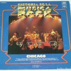 Discos de vinilo: CHICAGO - HISTORIA DE LA MÚSICA ROCK, Nº 28. Lote 114809391