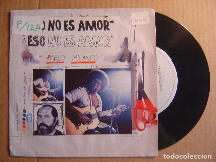 PABLO MILANES - ESO NO ES AMOR + CUANTO GANE, CUANTO PERDI - SINGLE ESPAÑOL 1984 - ARIOLA (Música - Discos - Singles Vinilo - Grupos y Solistas de latinoamérica)