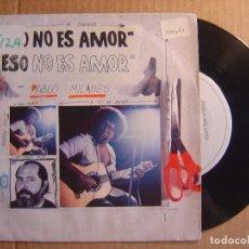 Discos de vinilo: PABLO MILANES - ESO NO ES AMOR + CUANTO GANE, CUANTO PERDI - SINGLE ESPAÑOL 1984 - ARIOLA. Lote 114811367