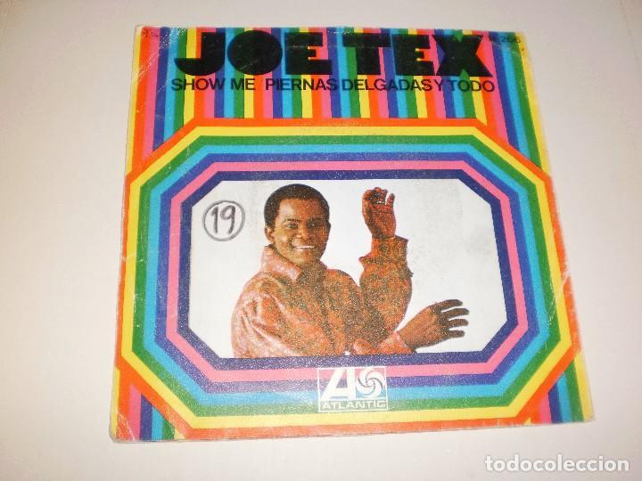 Discos de vinilo: single joe tex. show me. piernas delgadas y todo. atlantic 1968 spain (probado) - Foto 2 - 114822035