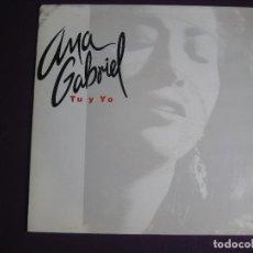 Discos de vinil: ANA GABRIEL SG CBS PROMO 1993 TU Y YO/ QUIEN COMO TU MEXICO BOLERO . Lote 114823843