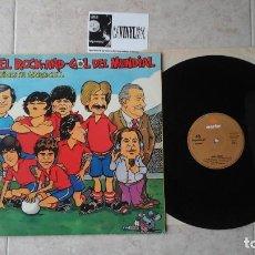 Discos de vinilo: BIGOTE ARROCET EL ROCK-AND-GOL DEL MUNDIAL 1981 MARFER . Lote 114836647