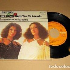 Discos de vinilo: BACCARA - THE DEVIL SENT YOU TO LAREDO - SINGLE - 1978. Lote 114838891
