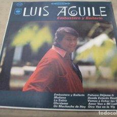 Discos de vinilo: LUIS AGUILE EMBUSTERO Y BAILARÍN CBS COLOMBIA. Lote 114839419