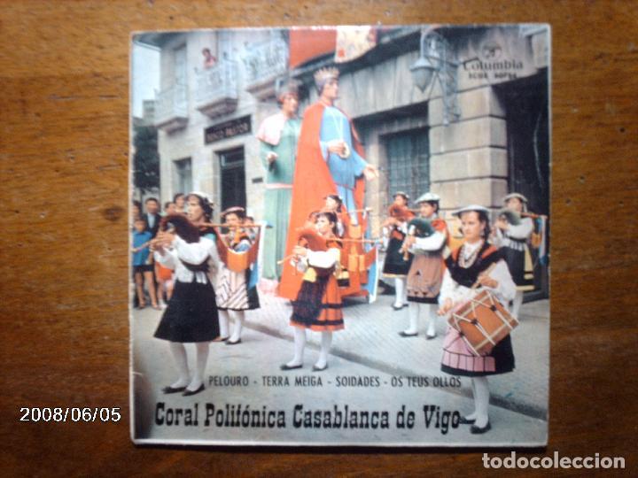 CORAL POLIFONICA CASABLANCA DE VIGO - PELOURO + TERRA MEIGA + SOIDADES + OS TEUS OLLOS (Música - Discos de Vinilo - EPs - Étnicas y Músicas del Mundo)