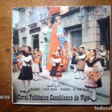 Discos de vinilo: CORAL POLIFONICA CASABLANCA DE VIGO - PELOURO + TERRA MEIGA + SOIDADES + OS TEUS OLLOS . Lote 114841335