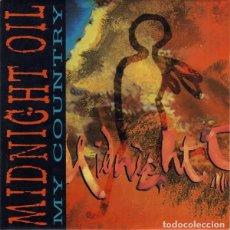 Discos de vinilo: MIDNIGHT OIL MY COUNTRY SINGLE PROMOCIONAL 1993 CONTIENE 1 TEMA. Lote 114853815