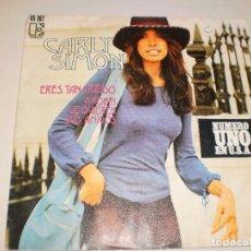 Discos de vinilo: SINGLE CARLY SIMON. ERES TAN CREÍDO. A ROBIN. LE QUIEREN. SUS AMIGOS ELEKTRA 1972 SPAIN (PROBADO). Lote 114861971