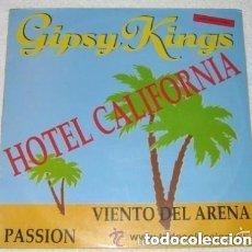 Discos de vinilo: GIPSY KINGS - HOTEL CALIFORNIA - MAXI-SINGLE SPAIN 1990. Lote 114870723