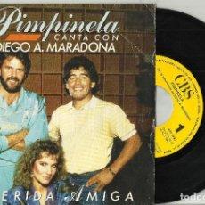 Discos de vinilo: PIMPINELA CON MARADONA SINGLE PROMOCIONAL POR UNA SOLA CARA QUERIDA AMIGA 1987 ESPAÑA. Lote 149299793