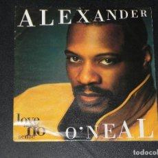 Discos de vinilo: VENDO SINGLE DE ALEXANDER O´NEAL, AÑO 1993 (MAS INFORMACIÓN EN 2ª FOTO EN EL INTERIOR).. Lote 114893731
