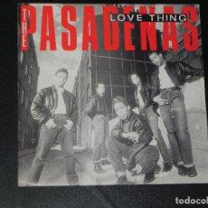 Discos de vinilo: VENDO SINGLE DE THE PASADENAS, AÑO 1990 (MAS INFORMACIÓN EN 2 FOTO EN EL INTERIOR).. Lote 114893947