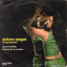 Discos de vinilo: DOLORES VARGAS - LA TERREMOTO -, SG, JUAN EL MOLLATE + 1, AÑO 1971. Lote 114907551