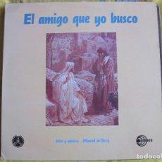 Vinyl-Schallplatten - LP - EL AMIGO QUE YO BUSCO - COROS PAX (SPAIN, DISCOTECA PAX 1990) - 114911983