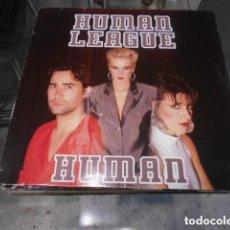 Discos de vinilo: HUMAN LEAGUE: HUMAN. 12´´ MAXI. . Lote 114921567