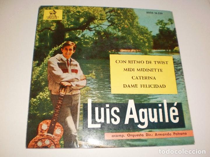 SINGLE LUIS AGUILÉ. CON RITMO DE TWIST. MIDI MIDINETTE. CATERINA. DAME FELICIDAD. EMI 1963 SPAIN (Música - Discos - Singles Vinilo - Grupos y Solistas de latinoamérica)
