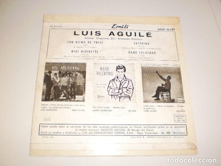 Discos de vinilo: single luis aguilé. con ritmo de twist. midi midinette. caterina. dame felicidad. emi 1963 spain - Foto 2 - 114941575