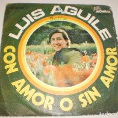 Discos de vinilo: SINGLE LUIS AGUILÉ CON AMOR O SIN AMOR. YO TE ESCRIBÍ UNA CARTA. SHOWMAN 1970 SPAIN (PROBADO Y BIEN). Lote 114941883