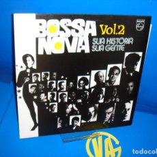 Discos de vinilo: VINILO DISCO LP -VARIOUS ?– BOSSA NOVA VOL. 2 - SUA HISTORIA SUA GENTE . Lote 114951671