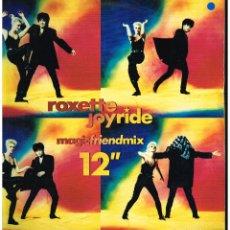 Discos de vinilo: ROXETTE - JOYRIDE / COME BACK (BEFORE) - MAXISINGLE 1991. Lote 114971903