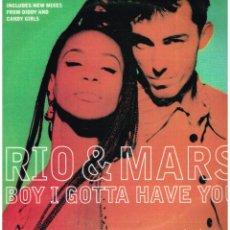 Discos de vinilo: RIO & MARS - BOY I GOTTA HAVE YOU ( 3 VERSIONES) - MAXISINGLE 1996. Lote 114983499