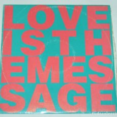 Discos de vinilo: LOVE INC - LOVE IS THE NESSAGE / FEATURING M.C. NOISE - POLYDOR 1991. Lote 114984243