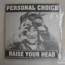 Discos de vinilo: DISCO SINGLE HARD CORE PERSONAL CHOISE RAISE YOUR HEAD. Lote 114992851