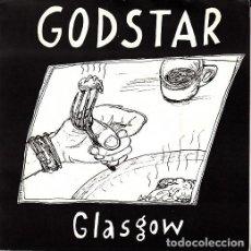 Discos de vinilo: GODSTAR - GLASGOW - SINGLE PUNK DE VINILO. Lote 115018755