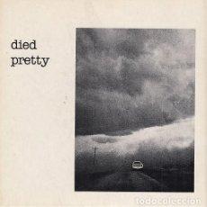 Discos de vinilo: DIED PRETTY - OUT OF THE UNKNOW - SINGLE PUNK DE VINILO CITADEL AUSTRALIA. Lote 115022591