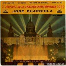 Discos de vinilo: JOSE GUARDIOLA - 2ª FESTIVAL DE LA CANCION MEDITERRANEA 1960 - EP DISCO ROJO TRANSPARENTE. Lote 115023007