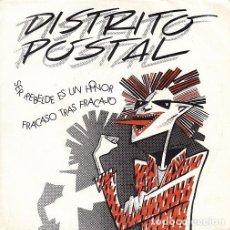 Discos de vinilo: DISTRITO POSTAL - SER REBELDE ES UN HONOR - SINGLE PUNK DE VINILO SOCIEDAD FONOGRAFICA ASTURIANA. Lote 115023319