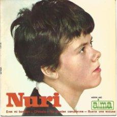 Discos de vinilo: NURI - ERES MI BOMBON + 3 (EP DE 4 CANCIONES) ALMA 1.964 - VG++/VG++. Lote 115024019