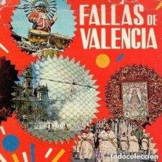 Discos de vinilo: FALLAS DE VALENCIA SINGLE EDIPHONE 1970 DOBLE PORTADA CON LIBRETO INTERIOR. Lote 115024507