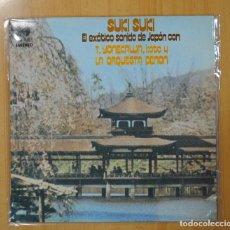 Discos de vinilo: T. YONEKAWA, KOTO Y LA ORQUESTA DENON - SUKI SUKI EL EXOTICO SONIDO DE JAPON - LP. Lote 115024963