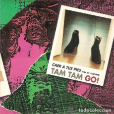 Discos de vinilo: TAM TAM GO! – CAER A TUS PIES (FALL AT YOUR FEET) SINGLE PROMO SPAIN 1993. Lote 115026339