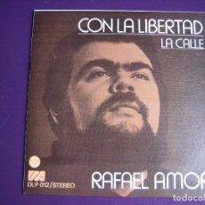 Discos de vinilo - RAFAEL AMOR Sg DIRESA 1973 con la libertad/ la calle ARGENTINA FOLK NUEVA CANCION PROTESTA - 115029143