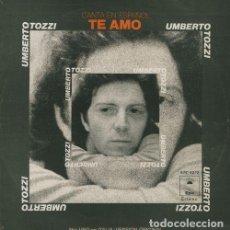 Discos de vinilo: UMBERTO TOZZI - TE AMO- SINGLE DE VINILO CANTADO EN ESPAÑOL. Lote 115064947