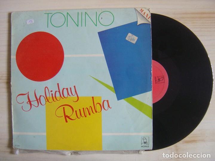 TONINO - HOLIDAY RUMBA - OVI, OVA - MAXISINGLE 45 -1987 - HORUS (Música - Discos de Vinilo - Maxi Singles - Flamenco, Canción española y Cuplé)