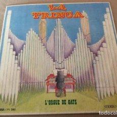 Discos de vinilo: LA TRINCA. L'ORGUE DE GATS. PERE GALLERI, LA MASOVERA, EL GAT, NAPOLEÓ. 1971. Lote 115088871