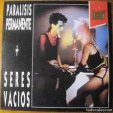 Discos de vinilo: PARALISIS PERMANENTE + SERES VACIOS LP. Lote 115094839