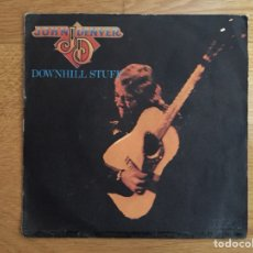 Discos de vinilo: JOHN DENVER: DOWNHILL STUFF / LIFE IS SO GOOD. Lote 115109200