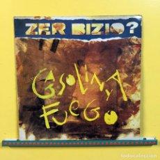 Discos de vinilo: ZER BIZIO? LP GASOLINA Y FUEGO VINILO ORIGINAL 1988 DISCOS SUICIDAS. Lote 115124755