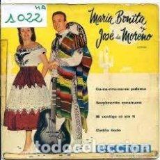 Discos de vinilo: MARÍA BONITA Y JOSÉ DE MORENO - CIELITO LINDO / CUCURRUCUCÚ PALOMA - DISCOS BELTER (1959) EP VINILO. Lote 115131103