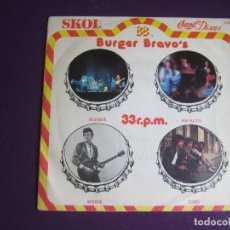 Discos de vinilo: BURGER BRAVO'S EP CHAPA 1979 - ASFALTO - TOPO - BLOQUE - MORIS - HARD ROCK . Lote 115133143