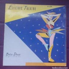 Discos de vinilo: ELECTRIC THEATRE ?– BALLET DANCER. Lote 115138383